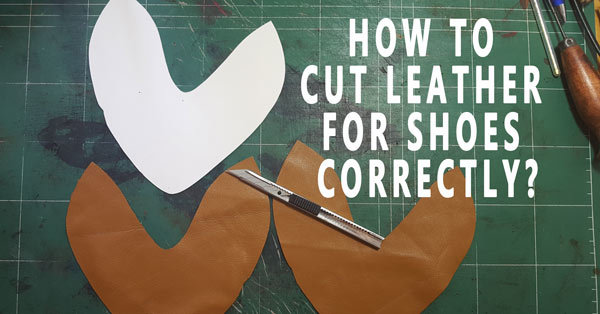 Leather cuts for shoe upper